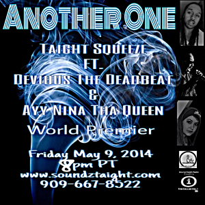 Another One- Taight Squeeze ft. Devious The Deadbeat & Ayy Nina Tha Queen